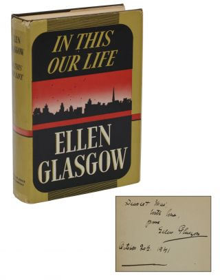 In This Our Life. Ellen Glasgow