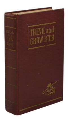Think and Grow Rich. Napoleon Hill