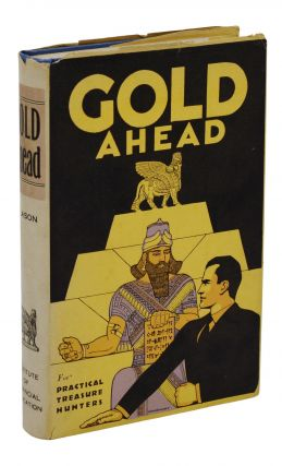 Gold Ahead. George Clason