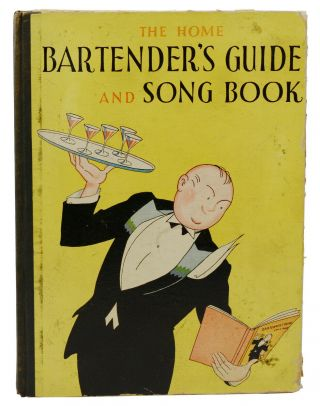 The Home Bartender's Guide and Song Book. Charlie Roe, Jim Schwenck