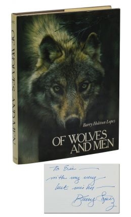Of Wolves and Men. Barry Lopez