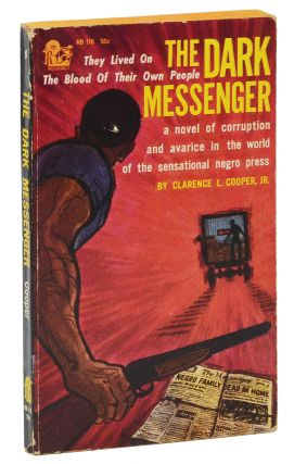 The Dark Messenger. Clarence Cooper, Jr