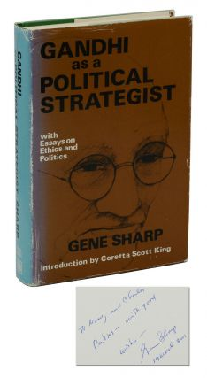 Gandhi as a Political Strategist: with Essays on Ethics and Politics. Gene Sharpe, Coretta Scott...