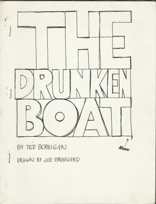 The Drunken Boat. Ted Berrigan, Joe Brainard, Illustrations