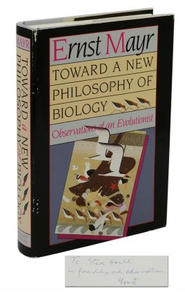 Toward a New Philosophy of Biology. Ernst Mayr, Stephen Jay Gould