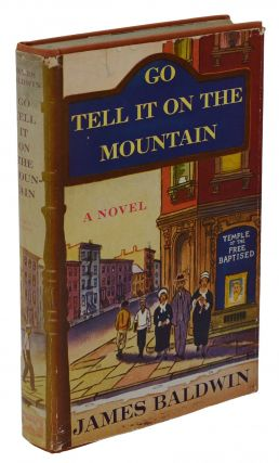 Go Tell It on the Mountain. James Baldwin