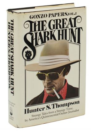 The Great Shark Hunt. Hunter S. Thompson