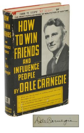 How to Win Friends and Influence People. Dale Carnegie