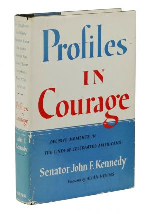 Profiles in Courage. John F. Kennedy