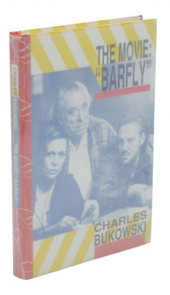 "The Movie: ""Barfly"""