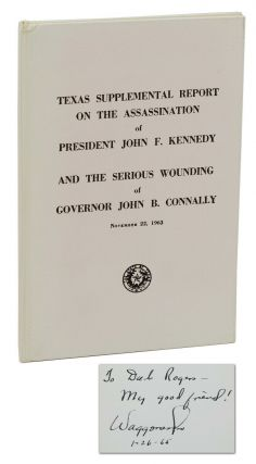 Texas Supplemental Report on the Assassination of President John F. Kennedy and the Serious...