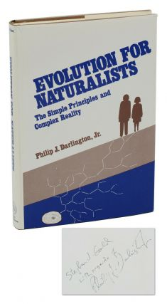 Evolution for Naturalists: The Simple Principles and Complex Realities. Philip J. Darlington,...