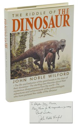 The Riddle of the Dinosaur. John Noble Wilford, Douglas Henderson, Stephen Jay Gould