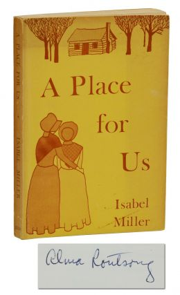 A Place for Us (Patience and Sarah). Isabel Miller, Alma Routsong