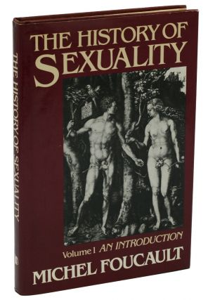 The History of Sexuality: Volume 1, An Introduction. Michel Foucault, Robert Hurley