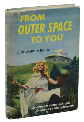 From Outer Space to You. Howard Menger