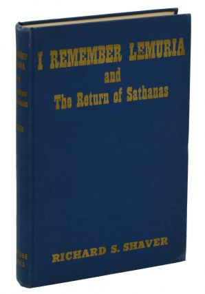 I Remember Lemuria and The Return of Sathanas. Richard Shaver