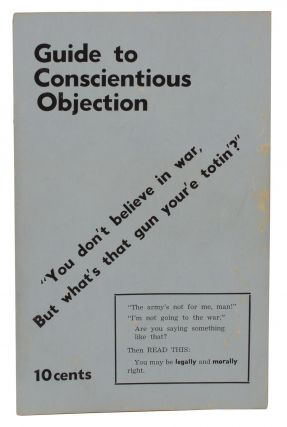 Guide to Conscientious Objection. Paul Lauter, Students for a. Democratic Society, SDS