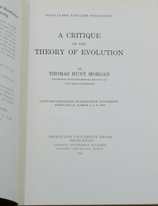 A Critique of the Theory of Evolution: Lectures Delivered at Princeton University February 24, March 1, 8, 15, 1916