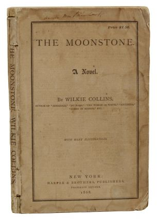 The Moonstone: A Novel. Wilkie Collins