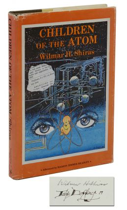 Children of the Atom. Wilmar Shiras, Lela Dowling, Marion Zimmer Bradley, Illustrations, Afterword
