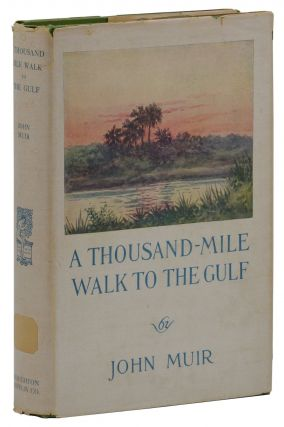 A Thousand-Mile Walk to the Gulf. John Muir