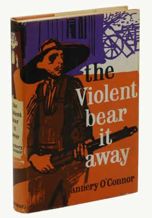 The Violent Bear it Away. Flannery O'Connor
