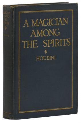 A Magician Among the Spirits. Harry Houdini
