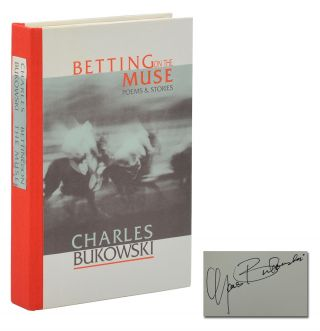 Betting on the Muse. Charles Bukowski