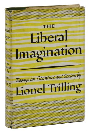 The Liberal Imagination: Essays on Literature and Society. Lionel Trilling