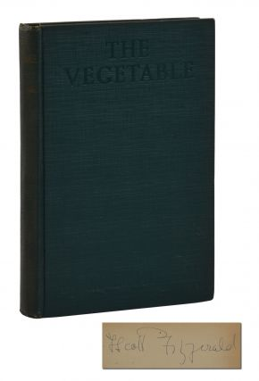 The Vegetable. F. Scott Fitzgerald