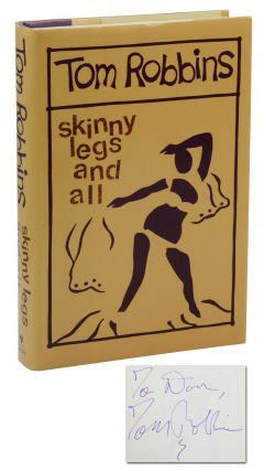 Skinny Legs and All. Tom Robbins