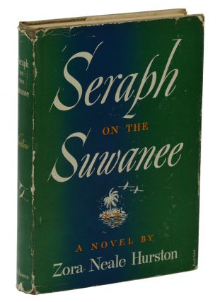 Seraph on the Suwanee. Zora Neale Hurston
