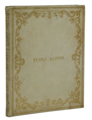 Flora Alpina - 19th Century Herbarium Album Containing Original Floral Specimens
