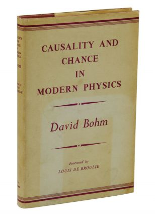 Causality and Chance in Modern Physics. David Bohm, Louis De Broglie