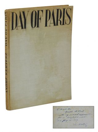Day of Paris. Andre Kertesz, Gerald M. Loeb