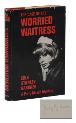 The Case of the Worried Waitress. Erle Stanley Gardner, Dorothy B. Hughes