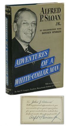Adventures of a White-Collar Man. Alfred P. Sloan, Boyden Sparks