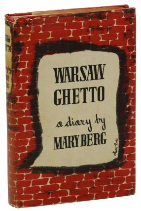 Warsaw Ghetto. Mary Berg, Norbert Guterman, S. L. Shneiderman