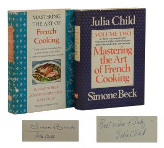 Mastering the Art of French Cooking: Volume I & II. Julia Child, Simone Beck, Louisette Bertholle