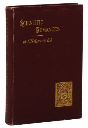 Scientific Romances: First Series. Charles Hinton