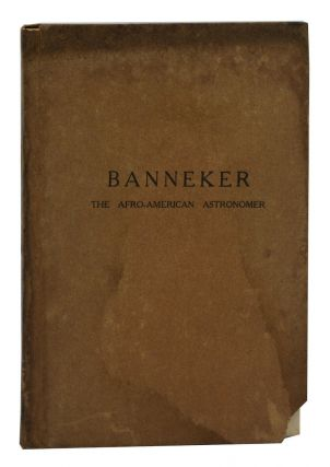 Banneker: The Afro-American Astronomer. W. Will Allen, Daniel Murray