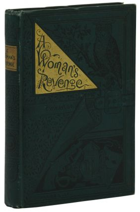 A Woman's Revenge, or, The Creole's Crime. Myron Pinkerton