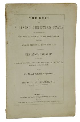 The Duty of a Rising Christian State: To Contribute to the World's Well-being and Civilization...