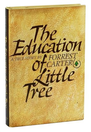 The Education of Little Tree. Forrest Carter