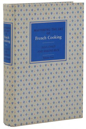 Mastering the Art of French Cooking: Volume II