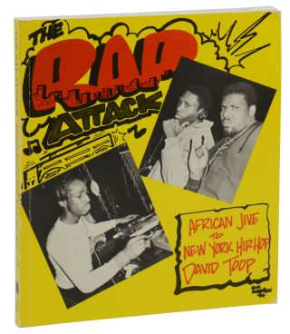 The Rap Attack: African Jive to New York Hip-Hop. David Toop