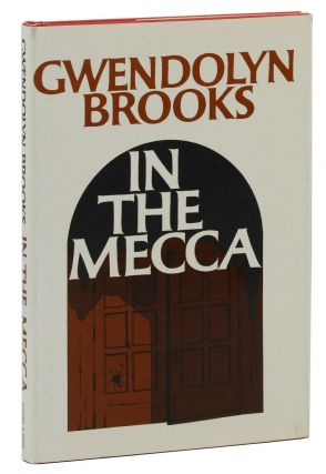 In the Mecca. Gwendolyn Brooks