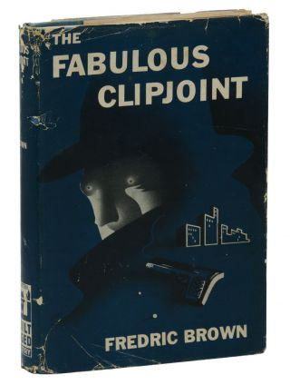 The Fabulous Clipjoint. Frederic Brown