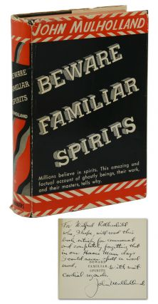 Beware Familiar Spirits. John Mulholland